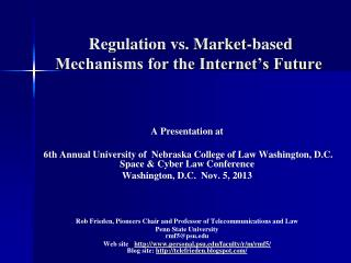 Regulation vs. Market-based Mechanisms for the Internet's Future