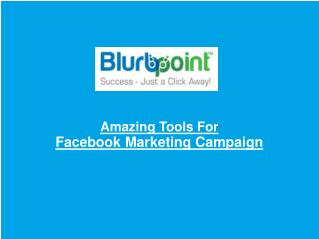 Amazing Tools For Facebook Marketing Campaign