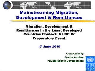 Mainstreaming Migration, Development & Remittances