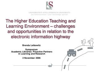 The Higher Education Teaching and Learning Environment   challenges and opportunities in relation to the electronic info