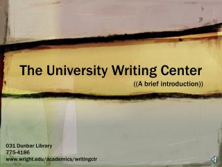 The University Writing Center