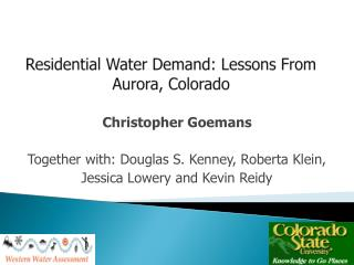 Residential Water Demand: Lessons From  Aurora, Colorado