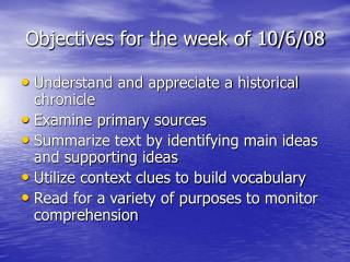 Objectives for the week of 10/6/08