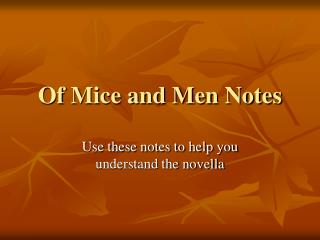 Of Mice and Men Notes