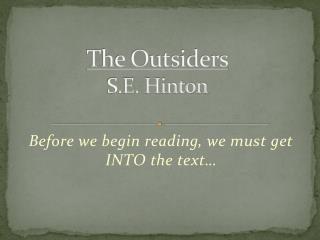 The Outsiders S.E. Hinton