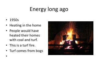 Energy long ago