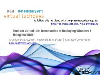 Arunkumar Narayanan  │ Regional Site Manager  │  Microsoft Corporation i-arunn@microsoft