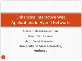Enhancing Interactive Web Applications in Hybrid Networks