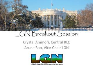 LGN Breakout Session