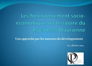Les fonctionnement socio-économique du territoire du Pays de la Maurienne