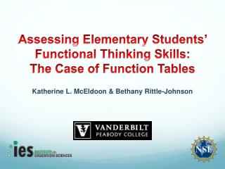 Assessing Elementary Students' Functional Thinking Skills:  The Case of Function Tables