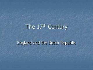 The 17 th  Century