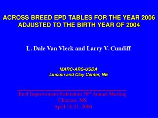 ACROSS BREED EPD TABLES FOR THE YEAR 2006 ADJUSTED TO THE BIRTH YEAR OF 2004