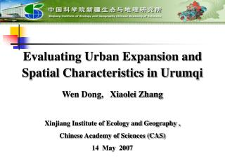 Evaluating Urban Expansion and Spatial Characteristics in Urumqi