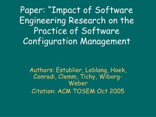 Paper:  Impact of Software Engineering Research on the Practice of Software Configuration Management