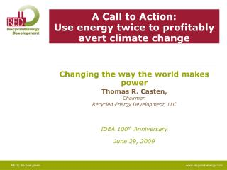 A Call to Action: Use energy twice to profitably avert climate change