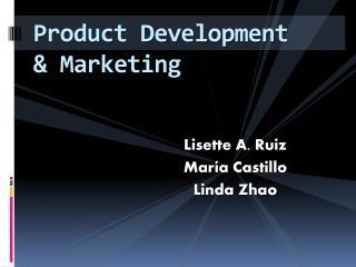 Product Development & Marketing