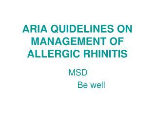 ARIA QUIDELINES ON MANAGEMENT OF ALLERGIC RHINITIS