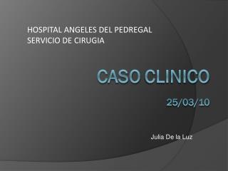 CASO CLINICO 25/03/10