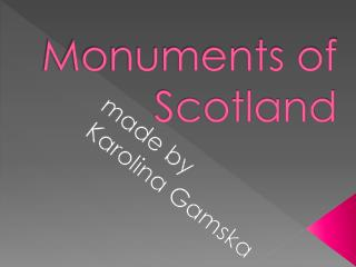 Monuments of Scotland