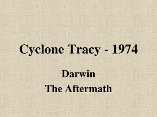 Cyclone Tracy - 1974