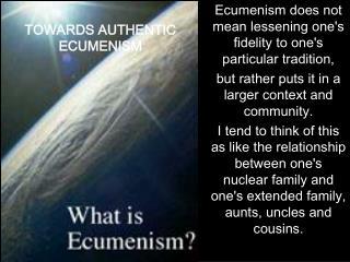 TOWARDS AUTHENTIC ECUMENISM