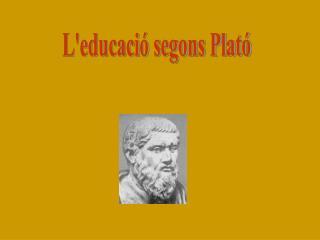 L'educació segons Plató