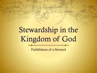 Stewardship in the Kingdom of God
