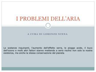 I PROBLEMI DELL'ARIA