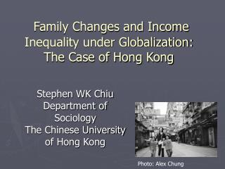 Family Changes and Income Inequality under Globalization: The Case of Hong Kong