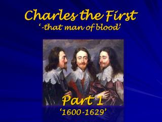 Charles the First '-that  man of blood'