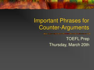 Important Phrases for Counter-Arguments