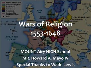 Wars of Religion 1553-1648