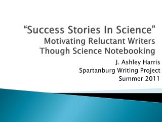"""Success Stories In Science"" Motivating Reluctant Writers  Though Science  Notebooking"