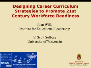 Designing Career Curriculum Strategies to Promote 21st Century Workforce Readiness