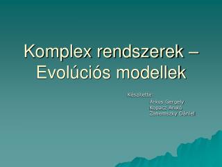Komplex rendszerek – Evolúciós modellek