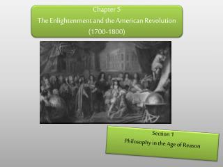 Chapter 5 The Enlightenment and the American Revolution (1700-1800)