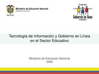Tecnolog a de Informaci n y Gobierno en L nea  en el Sector Educativo