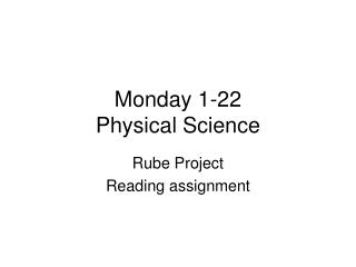 Monday 1-22 Physical Science
