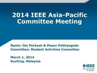 2014 IEEE Asia-Pacific Committee Meeting
