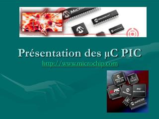 Présentation des µC PIC