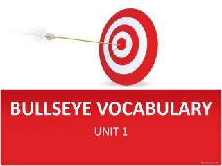 BULLSEYE VOCABULARY