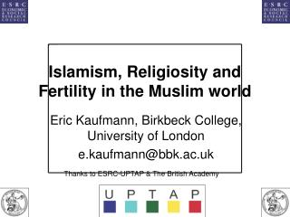 Islamism, Religiosity and Fertility in the Muslim world