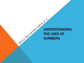 Understanding The uses of numbers