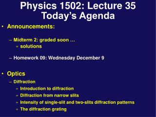 Physics 1502: Lecture 35 Today's Agenda