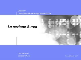 La sezione Aurea
