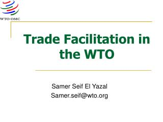 Trade Facilitation in the WTO