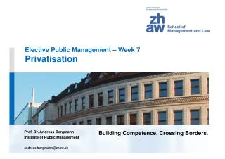 Elective Public Management – Week 7 Privatisation