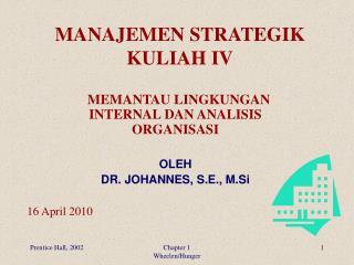 MANAJEMEN STRATEGIK KULIAH IV