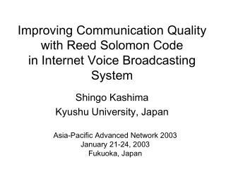 Improving Communication Quality with Reed Solomon Code in Internet Voice Broadcasting System